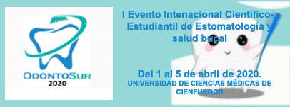 OdontoSur 2020: I Evento Intenacional Científico-Estudiantil de Estomatología y salud bucal